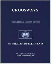 Crossways by Yeats, William Butler