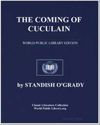 The Coming of Cuculain by Ogrady, Standish Hayes