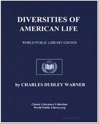 Diversities of American Life by Warner, Charles Dudley
