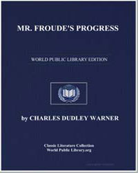 Mr. Froude's Progress by Warner, Charles Dudley