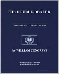 The Double-Dealer by Congreve, William, Sir