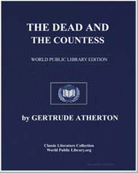 The Dead and the Countess by Atherton, Gertrude Franklin Horn, Mrs.