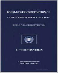 Bohm-Bawerk's Definition of Capital and ... by Veblen, Thorstein