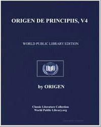 Origen de Principiis, Volume 4 by Adamantius, Origen