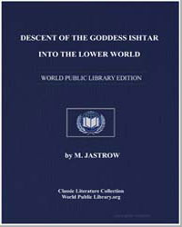 Descent of the Goddess Ishtar into the L... by Jastrow, M.