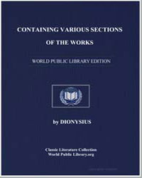 Containing Various Sections of the Works by Dionysius