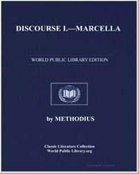 Discourse I : Marcella by Methodius