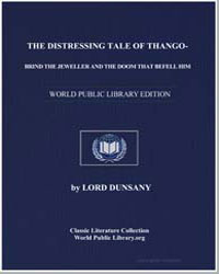 The Distressing Tale of Thangobrind the ... by Dunsany, Lord