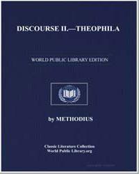 Discourse II : Theophila by Methodius