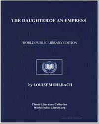 The Daughter of an Empress by Muhlbach, Louise