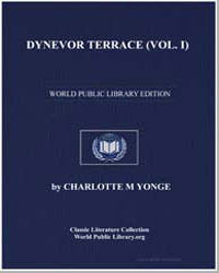 Dynevor Terrace, Vol. I by Yonge, Charlotte Mary