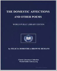 The Domestic Affections and Other Poems by Hemans, Felicia Dorothea Browne, Mrs.