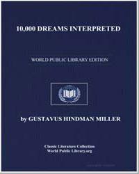 10, 000 Dreams Interpreted by Miller, Gustavus Hindman