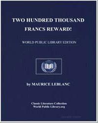 Two Hundred Thousand Francs Reward! by Leblanc, Maurice