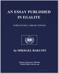 An Essay Published in Egalite by Bakunin, Michael