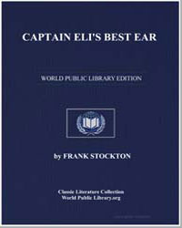 Captain Eli's Best Ear by Stockton, Frank R.