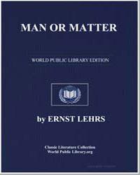 Man or Matter by Lehrs, Ernst, Ph. D.
