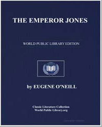 The Emperor Jones, Different, The Straw by O'Neill, Eugene