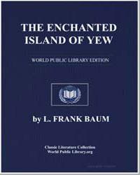 The Enchanted Island of Yew by Baum, Lyman Frank