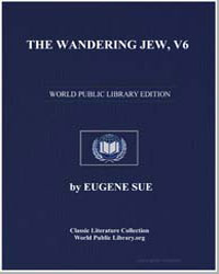 The Wandering Jew, Volume 6 by Sue, Eugene