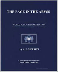 The Face in the Abyss by Merritt, A. E.