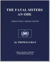 The Fatal Sisters. An Ode by Gray, Thomas R.