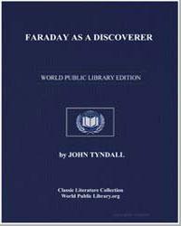 Faraday as a Discoverer by Tyndall, John