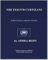 The Feign'D Curtizans; Or, A Nights Intr... by Behn, Aphra