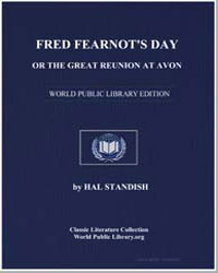 Fred Fearnot's Day, Or the Great Reunion... by Standish, Hal