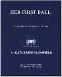 Her First Ball by Mansfield, Katherine