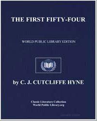 The First Fifty-Four by Hyne, Charles John Cutcliffe Wright