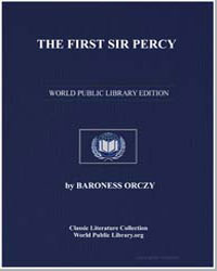 The First Sir Percy by Orczy, Emmuska, Baroness