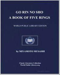 Go Rin No Sho : A Book of Five Rings by Musashi, Miyamoto