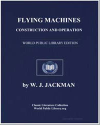 Flying Machines : Construction and Opera... by Jackman, W. J.