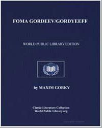 Foma Gordeev/Gordyeeff by Gorky, Maxim
