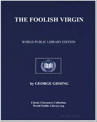 The Foolish Virgin by Gissing, George