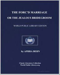The Forc'D Marriage, Or the Jealous Brid... by Behn, Aphra