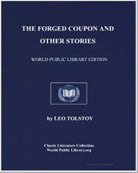 The Forged Coupon, And Other Stories and... by Tolstoy, Leo