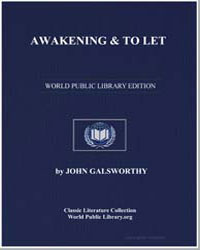 Awakening and to Let by Galsworthy, John