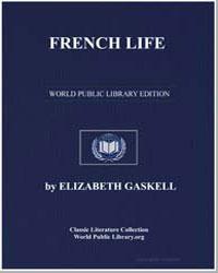 French Life by Gaskell, Elizabeth Cleghorn