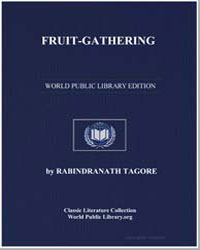 Fruit-Gathering by Tagore, Rabindranath, Sir