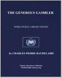The Generous Gambler by Baudelaire, Charles Pierre