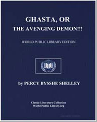 Ghasta, Or the Avenging Demon! by Shelley, Percy Byssche