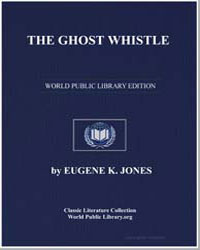 The Ghost Whistle by Jones, Eugene K.