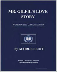 Mr. Gilfil's Love Story by Eliot, George