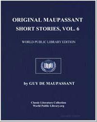 Original Maupassant Short Stories, Volum... by De Maupassant, Guy