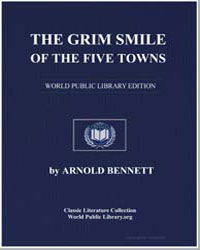 The Grim Smile of the Five Towns by Bennett, Arnold