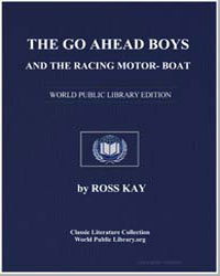 The Go Ahead Boys and Their Racing Motor... by Kay, Ross