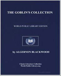 The Goblin's Collection by Blackwood, Algernon Henry