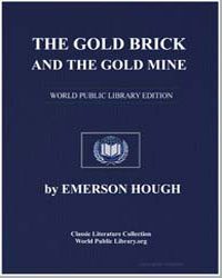 The Gold Brick and the Gold Mine : Fake ... by Hough, Emerson